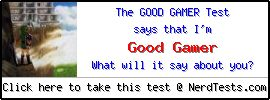 The Good Gamer Test -- Create and Take a Fun Test @ NerdTests.com's User Tests!